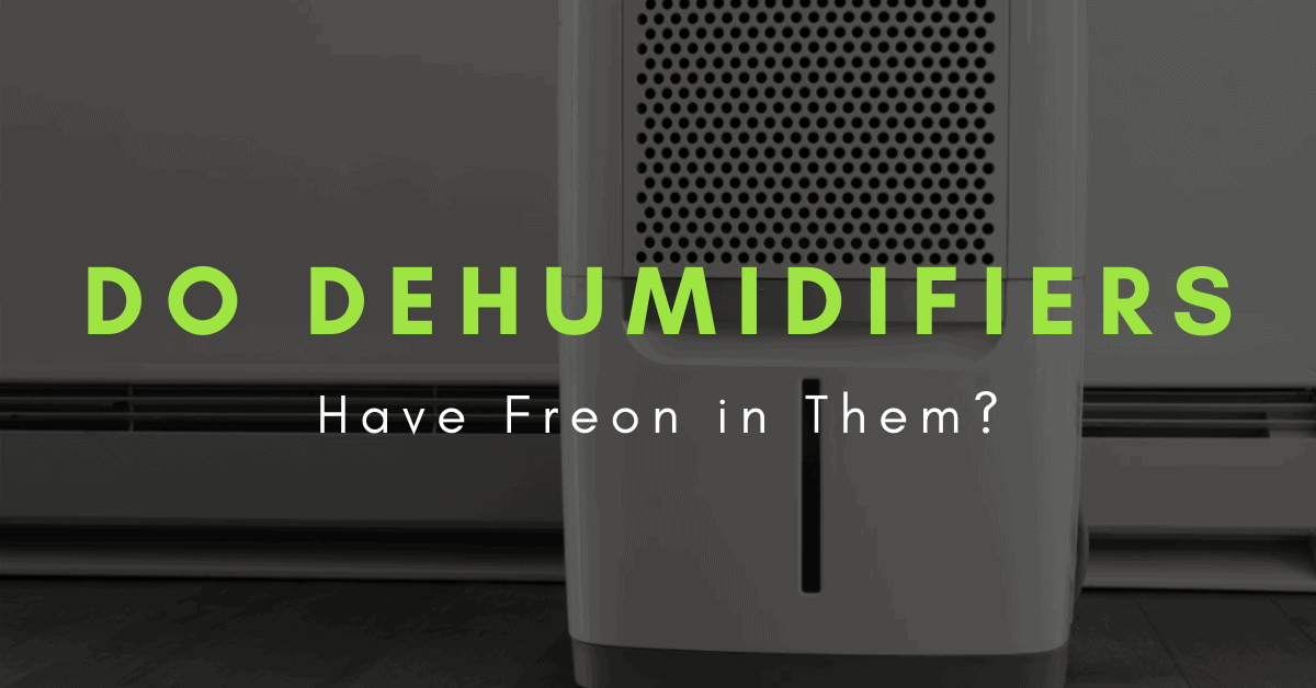 is there freon in a dehumidifier