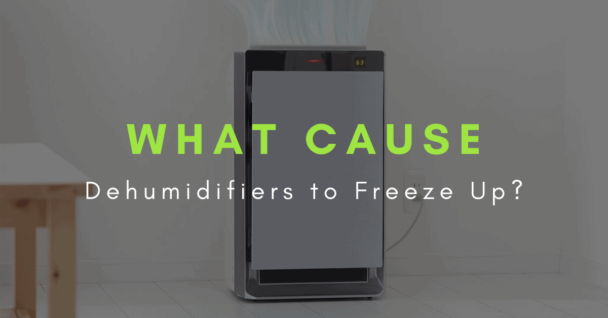 what cause dehumidifiers to freeze up